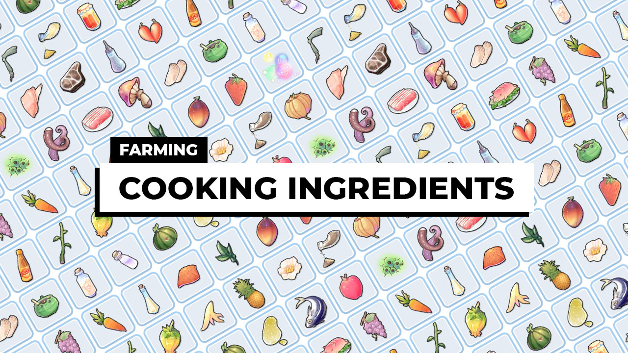 where to farm cooking ingredients food recipe materials